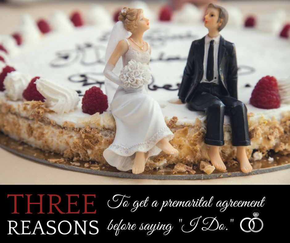 3 reasons to get a premarital agreement