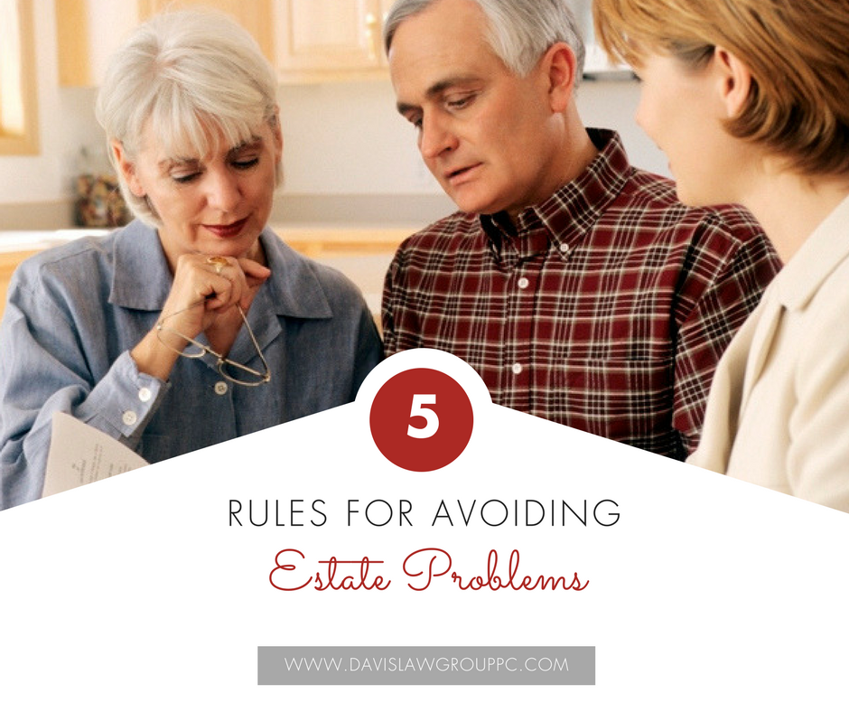 5 rules for avoiding estate plan problems
