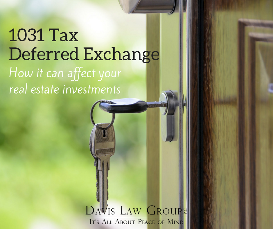 1031 Tax Deferred Exchange-