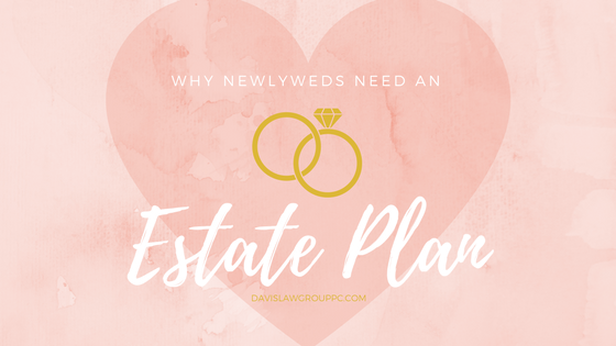newlyweds need an estate plan blog header